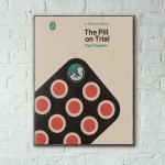 Pelican Book Covers - The Pill on Trial 1966 Wooden Poster