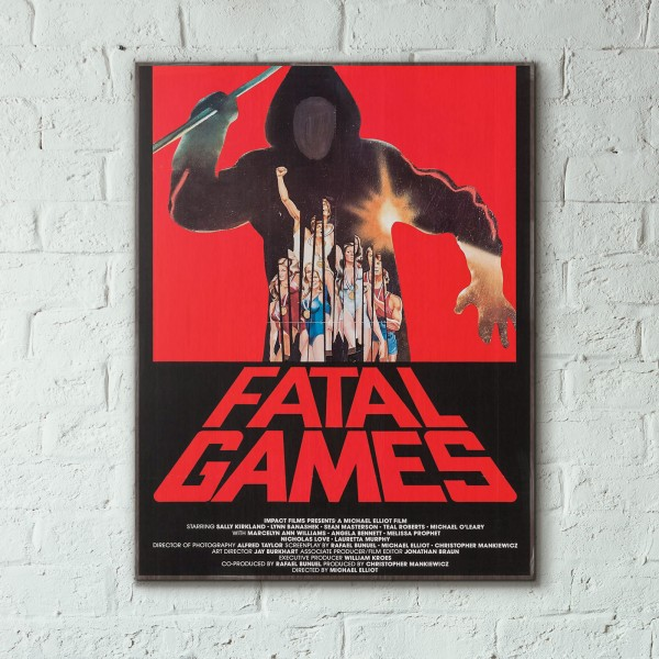 Fatal Games 1984 Slasher Exploitation Movie Wooden Poster
