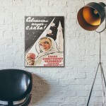 Space Will be Ours Soviet Propaganda 1961 Wood Sign